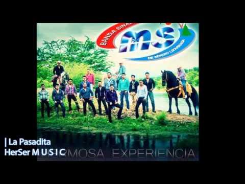 La Pasadita - Banda MS (CD 10° Aniversario: Hermosa Experiencia / 2013)