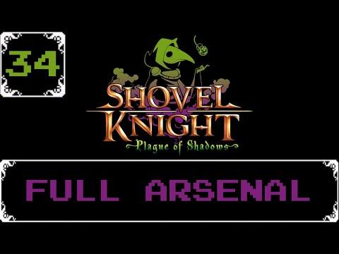 Full Arsenal   Shovel Knight: Treasure Trove Let s Play [Part 34]