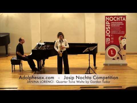 JOSIP NOCHTA COMPETITION JANINA LORENCI Quarter Tone Waltz by Gordan Tudor