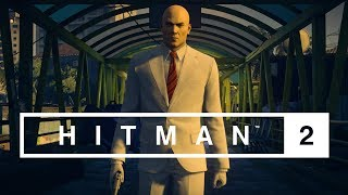 HITMAN 2 - The World is Yours