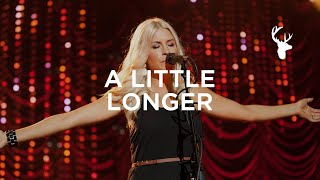 'A Little Longer (Live)' | Jenn Johnson & Bethel Music