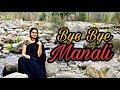 LAST DAY IN MANALI || BYE BYE MANALI