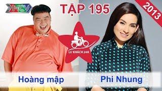 Hoàng Mập vs. Phi Nhung | LỮ KHÁCH 24H | Tập 195 | 081213