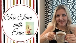 Tea Time With Erin | HOW TO BE HAPPY, HOW TO REKINDLE A MARRIAGE, PARENTING!