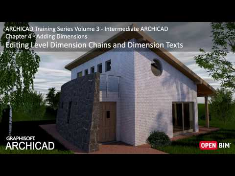 Editing Level Dimension Chains and Dimension Texts - ARCHICAD Training Series 3 – 29/52