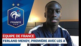 A la découverte de Ferland Mendy, Equipe de France I FFF 2018