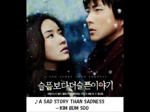 A SAD STORY THAN SADNESS-KIM BUM SOO