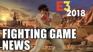 ALL the Fighting Game News from E3 2018!!!