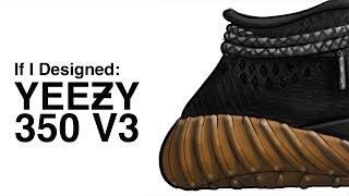 If I Designed: Adidas Yeezy Boost 350 V3