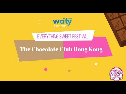 The Chocolate Club Hong Kong - Everything Sweet Festival 2020 (Online)