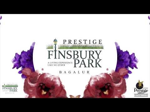 Prestige Group Properties Finbsury Park North bangalore