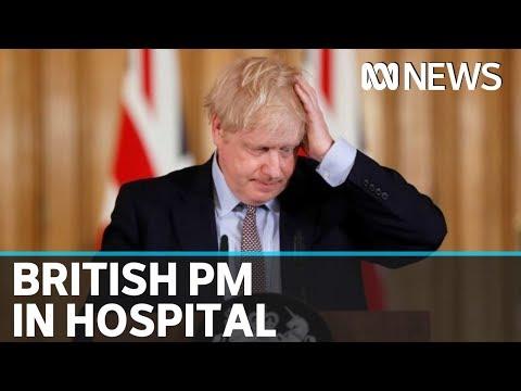 British PM Boris Johnson admitted to hospital for COVID-19 symptoms | ABC News