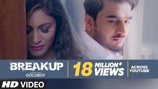 BREAKUP | GOLDBOY | Navi Kamboz - Official Video | New Punjabi Video Song 2017