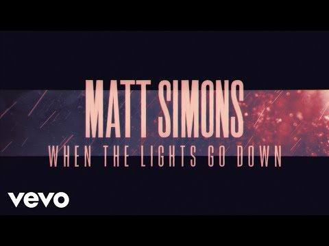 Matt Simons - When The Lights Go Down (Official Lyric Video)