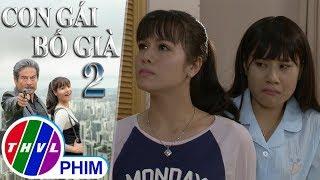 THVL | Con gái bố già - Tập 2[5]: Kim Cương tức giận khi thấy Thạch Anh hỗn láo với Ruby