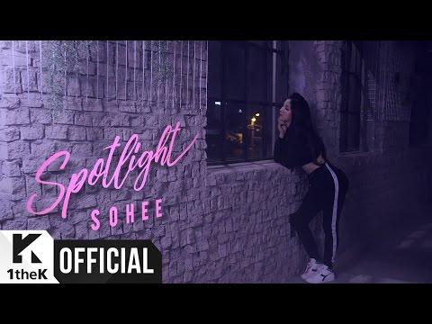 [MV] SOHEE(소희) _ Spotlight