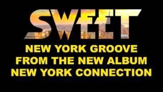 Sweet - New York Groove