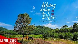 MV | Những ngày đi lạc | Linh Cáo Official