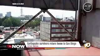 Earthquake survivors return home from San Diego