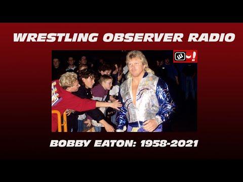 'Beautiful' Bobby Eaton passes away: Wrestling Observer Radio