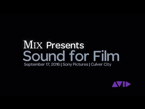 Avid Attends MIX presents Sound for Film