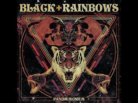 Black Rainbows - Pandaemonium (2018) (New Full Album)