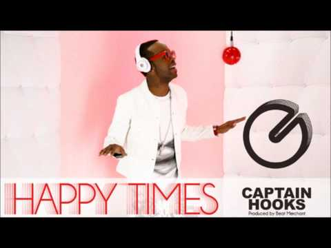 Captain Hooks - Happy Times ( 2o11 ) HD HQ