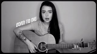 Lana Del Rey - Born To Die (Cover by Violet Orlandi)