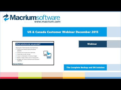 Macrium US/Canada Customer Webinar - December 2015