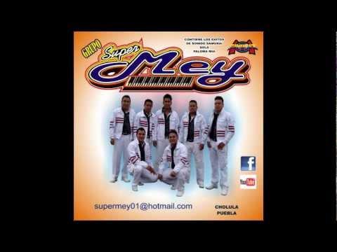 Sola - Grupo Super Mey 2012 [Limpia] [Exito Sonido Samurai 2012]