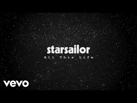 Starsailor - All This Life (Official Audio)
