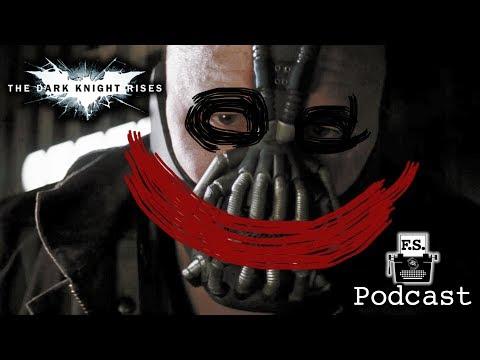 The Dark Knight Rises - FanScription Podcast