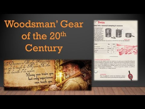 Woodsman's Gear of the 20th Century Part 8