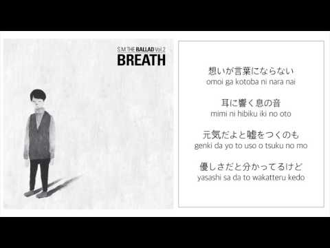S.M. THE BALLAD [CHANGMIN & KRYSTAL]-「BREATH」 [LYRICS:JAPANESE/ROM] 1080P_