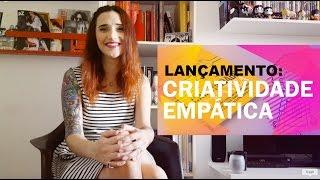 Lançamento: Livro Criatividade Empática
