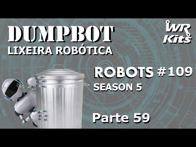 TEORIA DE CONTROLE DO SENSOR DE ULTRASSOM (DumpBot 59/x) | Robots #109