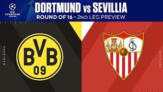 Dortmund vs Sevilla: Round Of 16 - 2nd Leg Preview | UCL on CBS Sports