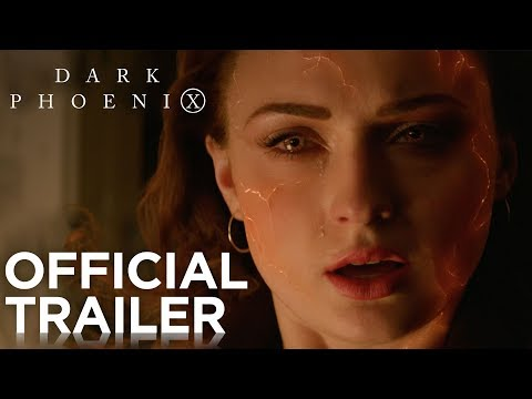 Dark Phoenix | Official Trailer [HD]