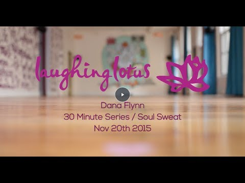 Dana Flynn Soul Sweat 30min Series