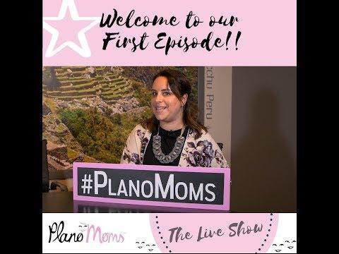 Plano Moms Live Show
