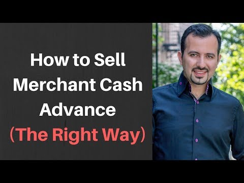 How to sell Merchant Cash Advance