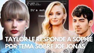 Taylor Swift le Responde a Sophie Turner sobre 'Mr. Perfectly Fine' - Es sobre Joe Jonas?