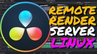 How to set up a REMOTE RENDER SERVER in DaVinci Resolve (LINUX Remote Render Complete Tutorial)