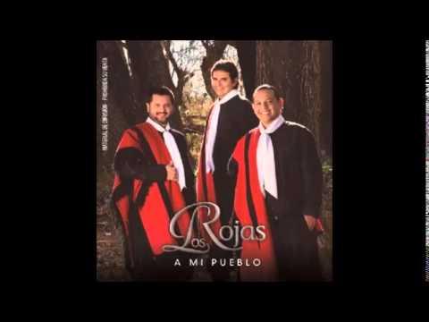 CD COMPLETO A mi pueblo Los Rojas 2015