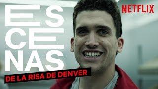La risa de Denver   La Casa de Papel   Netflix