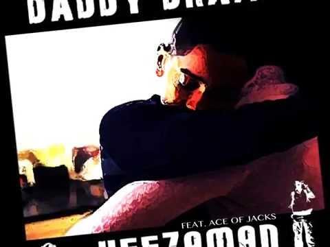 Keezaman   Daddy Drama - Ace Of Jacks Records