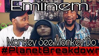 EMINEM x MONKEY SEE MONKEY DO   REACTION   PLANET BREAKDOWN