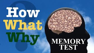 Memory Test - How Good  Is Your Memory?