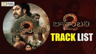 Audio songs track list of Baahubali 2-The Conclusion relea..