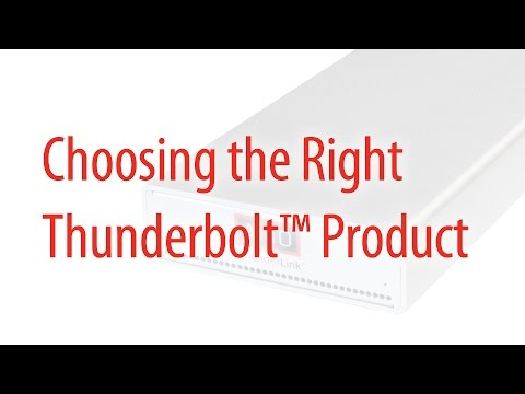 Choosing the Right Thunderbolt Product